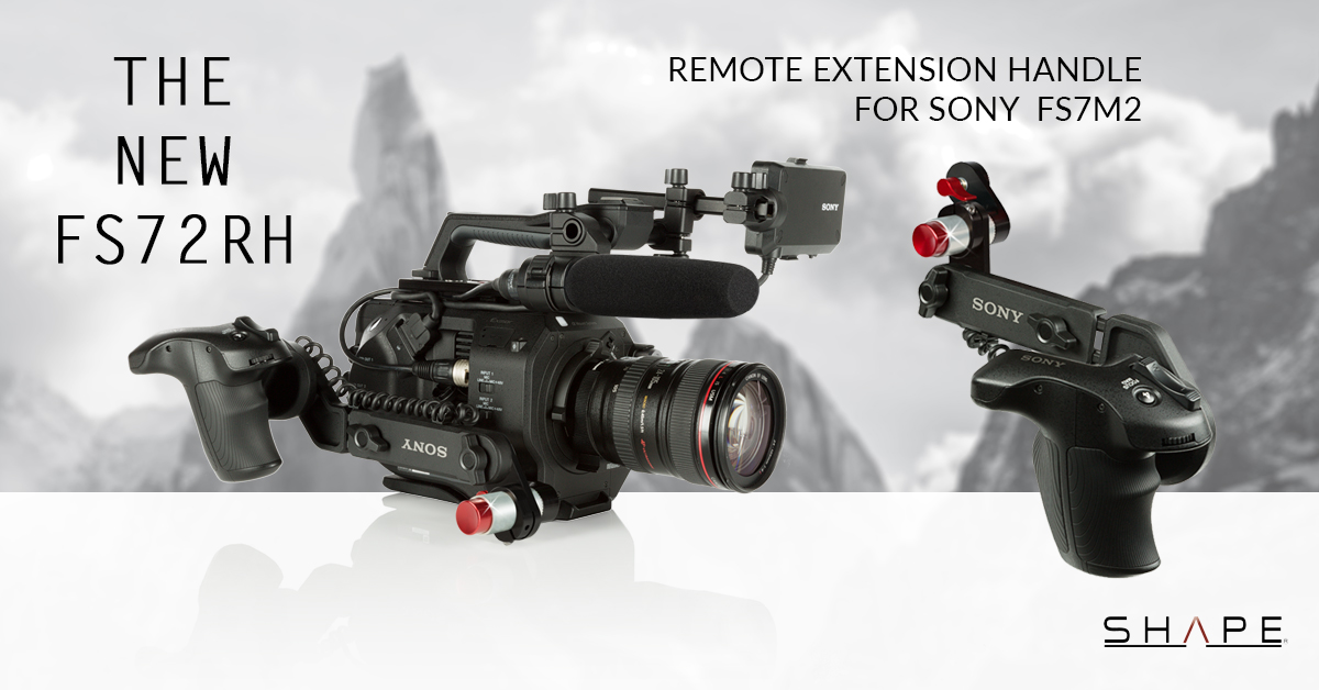 You are currently viewing SHAPE FS72RH – SONY FS7M2 Remote Extension Handle